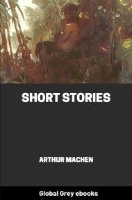 cover page for the Global Grey edition of Short Stories by Arthur Machen