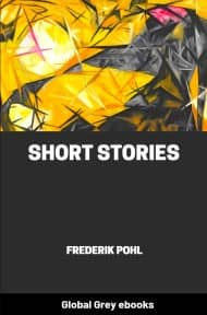 cover page for the Global Grey edition of Short Stories by Frederik Pohl