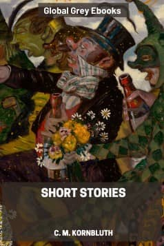 cover page for the Global Grey edition of Short Stories by C. M. Kornbluth