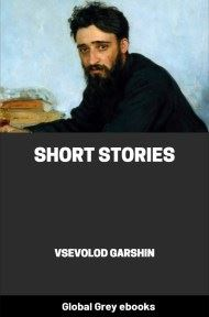 cover page for the Global Grey edition of Short Stories by Vsevolod Garshin