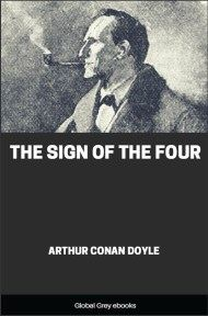 cover page for the Global Grey edition of The Sign of the Four by Arthur Conan Doyle