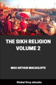 The Sikh Religion, Volume 2 By Max Arthur Macauliffe