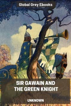 cover page for the Global Grey edition of Sir Gawain and the Green Knight by Kenneth G. T. Webster and W. A. Neilson