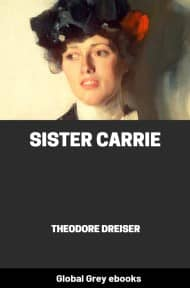 cover page for the Global Grey edition of Sister Carrie by Theodore Dreiser