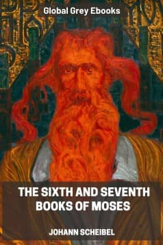 cover page for the Global Grey edition of The Sixth and Seventh Books of Moses by Johann Scheibel