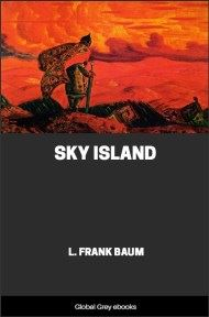 cover page for the Global Grey edition of Sky Island by L. Frank Baum