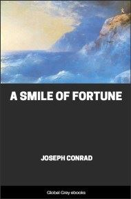 cover page for the Global Grey edition of A Smile of Fortune by Joseph Conrad