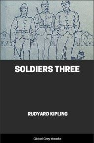 cover page for the Global Grey edition of Soldiers Three by Rudyard Kipling