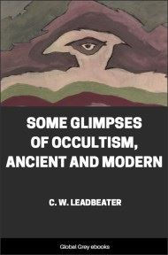 cover page for the Global Grey edition of Some Glimpses Of Occultism, Ancient And Modern by C. W. Leadbeater