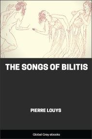 cover page for the Global Grey edition of The Songs of Bilitis by Pierre Louys