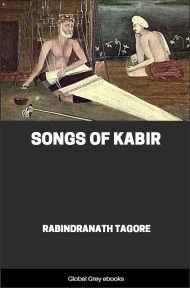 cover page for the Global Grey edition of Songs of Kabir by Rabindranath Tagore