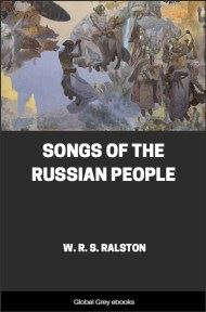 cover page for the Global Grey edition of Songs of the Russian People by W. R. S. Ralston