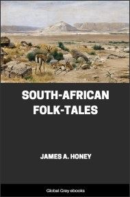 South-African Folk-Tales By James A. Honey