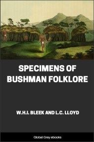 cover page for the Global Grey edition of Specimens of Bushman Folklore by W. H. I. Bleek And L. C. Lloyd