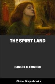 cover page for the Global Grey edition of The Spirit Land by Samuel B. Emmons