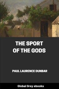 cover page for the Global Grey edition of The Sport of the Gods by Paul Laurence Dunbar