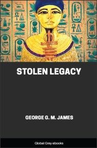 Stolen Legacy By George G. M. James