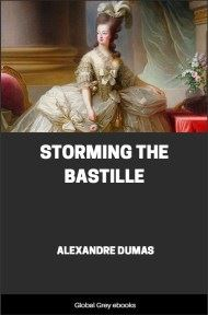Storming the Bastille By Alexandre Dumas