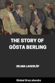 cover page for the Global Grey edition of The Story of Gösta Berling by Selma Lagerlöf
