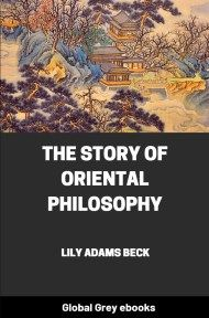 cover page for the Global Grey edition of The Story of Oriental Philosophy by Lily Adams Beck