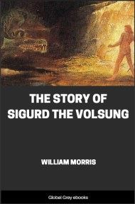 cover page for the Global Grey edition of The Story of Sigurd the Volsung by William Morris