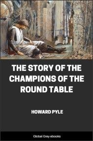 cover page for the Global Grey edition of The Story of the Champions of the Round Table by Howard Pyle