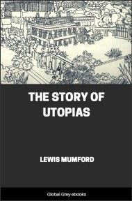 cover page for the Global Grey edition of The Story of Utopias by Lewis Mumford