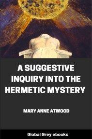 cover page for the Global Grey edition of A Suggestive Inquiry into the Hermetic Mystery by Mary Anne Atwood