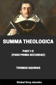 cover page for the Global Grey edition of Summa Theologica, Part I-II (Pars Prima Secundae) by Thomas Aquinas
