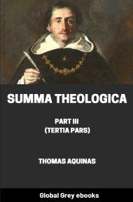 cover page for the Global Grey edition of Summa Theologica, Part III (Tertia Pars) by Thomas Aquinas