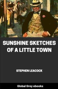 Cover for the Global Grey edition of Sunshine Sketches of a Little Town by Stephen Leacock
