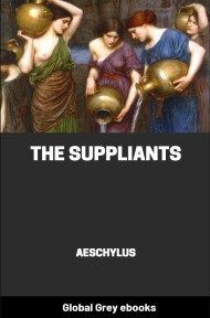 cover page for the Global Grey edition of The Suppliants by Aeschylus