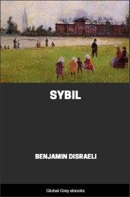 cover page for the Global Grey edition of Sybil By Benjamin Disraeli
