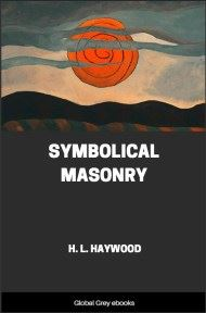 Symbolical Masonry By H. L. Haywood