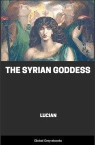 cover page for the Global Grey edition of The Syrian Goddess by Lucian