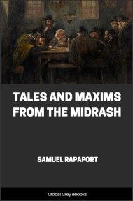 Tales and Maxims from the Midrash By Samuel Rapaport