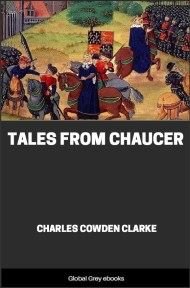 cover page for the Global Grey edition of Tales from Chaucer by Charles Cowden Clarke