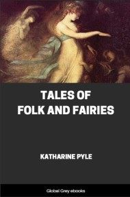 cover page for the Global Grey edition of Tales of Folk and Fairies by Katharine Pyle
