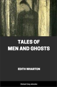 cover page for the Global Grey edition of Tales of Men and Ghosts by Edith Wharton