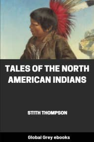 cover page for the Global Grey edition of Tales of the North American Indians by Stith Thompson