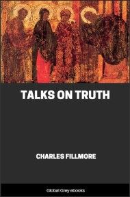 cover page for the Global Grey edition of Talks on Truth by Charles Fillmore