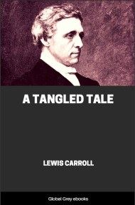 cover page for the Global Grey edition of A Tangled Tale by Lewis Carroll