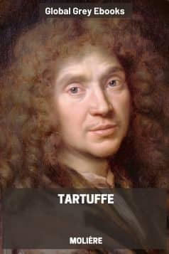cover page for the Global Grey edition of Tartuffe; Or, The Hypocrite by Molière