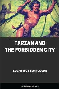cover page for the Global Grey edition of Tarzan and the Forbidden City by Edgar Rice Burroughs