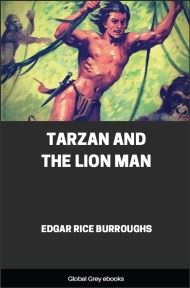 cover page for the Global Grey edition of Tarzan and the Lion Man by Edgar Rice Burroughs