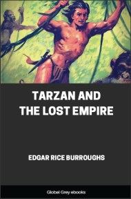 cover page for the Global Grey edition of Tarzan and the Lost Empire by Edgar Rice Burroughs