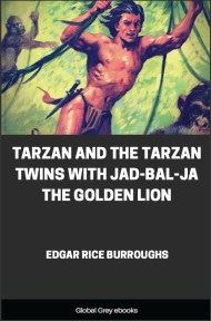 Tarzan and the Tarzan Twins with Jad-bal-ja the Golden Lion By Edgar Rice Burroughs