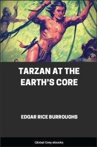 cover page for the Global Grey edition of Tarzan at the Earth's Core by Edgar Rice Burroughs