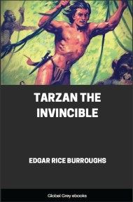 cover page for the Global Grey edition of Tarzan the Invincible by Edgar Rice Burroughs