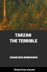 cover page for the Global Grey edition of Tarzan the Terrible by Edgar Rice Burroughs